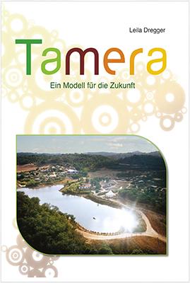 Tamera. Ein Modell für die Zukunft