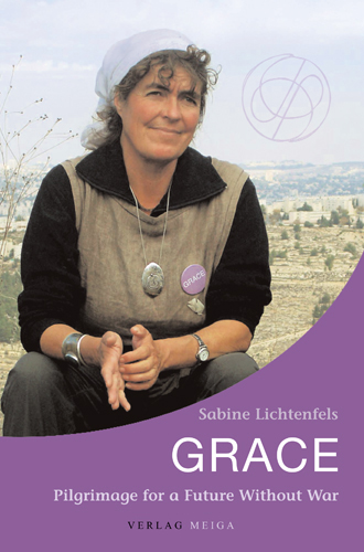 Grace: Pilgrimage for a Future without War