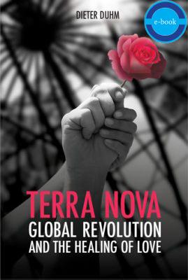 Terra Nova: Global Revolution and the Healing of Love – E-Book
