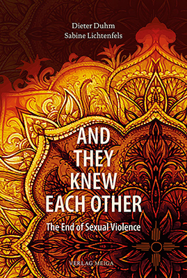 And They Knew Each Other: The End of Sexual Violence