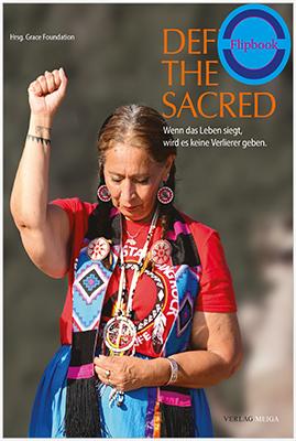 Defend the Sacred. Wenn das Leben siegt, wird es keine Verlierer geben – Flipbook