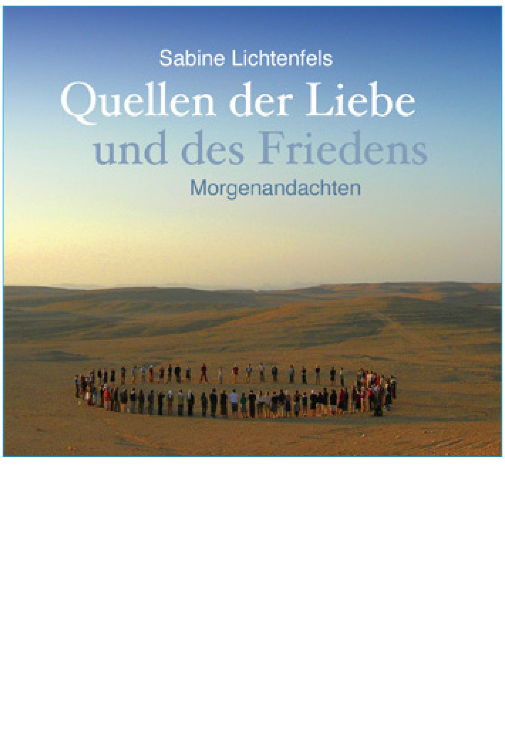 Quellen der Liebe und des Friedens – Hörbuch